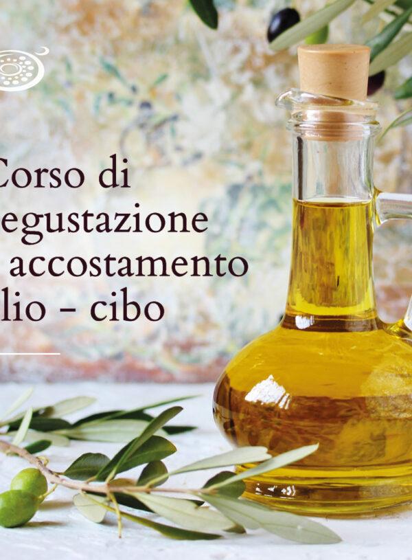 Corso di degustazione e accostamento olio – cibo