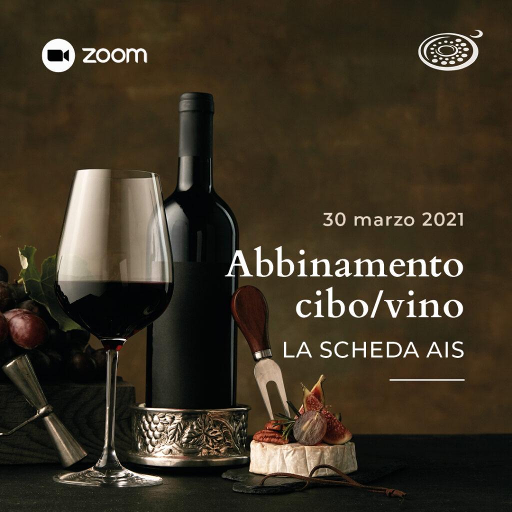 Evenzo Zoom 30 marzo 2021: abbinamento cibo-vino, la scheda tecnica AIS
