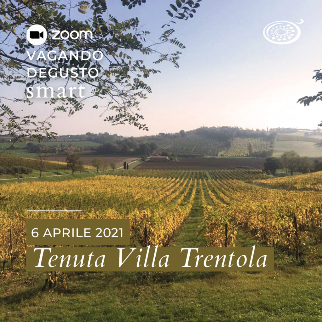 Vagando Degusto Tenuta Villa Trentola 6 aprile 2021