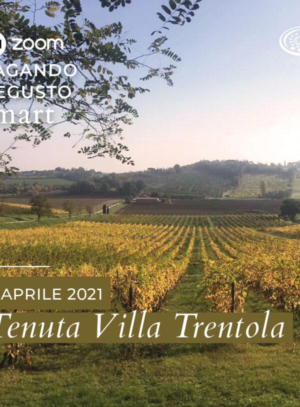 Vagando Degusto @Smart: Tenuta Villa Trentola