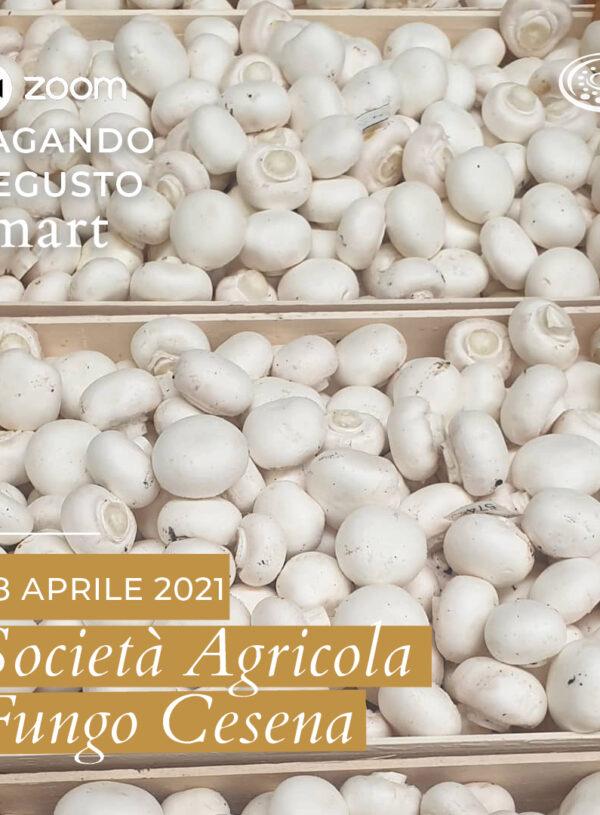 Vagando Degusto @Smart: Società Agricola Fungo Cesena